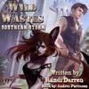 Randi Darren - Wild Wastes: Southern Storm (Unabridged)  artwork