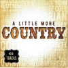 A Little More Country