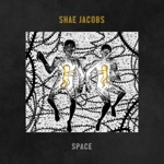 Shae Jacobs - Space