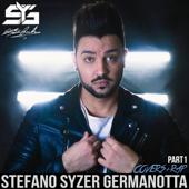 Stefano Syzer Germanotta (Covers + Rap, Pt. 1)