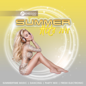 Summer Hits 2018 (Summertime Music, Dancing, Party Mix, Fresh Electronic)