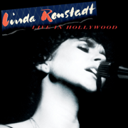 Live In Hollywood - Linda Ronstadt - Linda Ronstadt