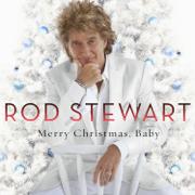 Merry Christmas, Baby - Rod Stewart - Rod Stewart