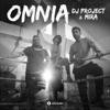 Omnia (feat. Mira) - Single, DJ Project