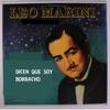 Dicen Que Soy Borracho - Single, Leo Marini
