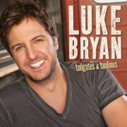 Tailgates & Tanlines - Luke Bryan - Luke Bryan