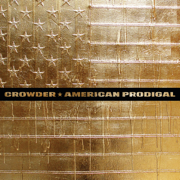 American Prodigal (Deluxe Edition) - Crowder - Crowder
