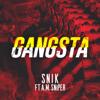 Snik - GANGSTA (feat. A.M SNiPER) artwork