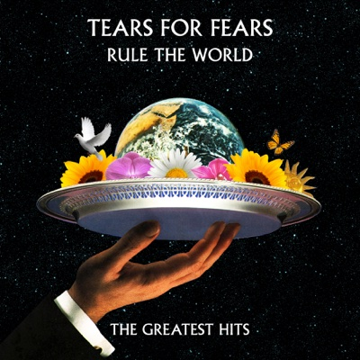 Rule the World: The Greatest Hits - Tears for Fears album