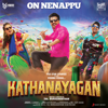 Sean Roldan & Anirudh Ravichander - On Nenappu (From