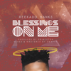 Blessings on Me - Reekado Banks