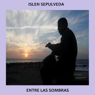 Entre las Sombras – Islen Sepulveda