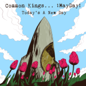 Today's A New Day (feat. ¡MAYDAY!)-Common Kings