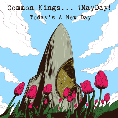 Today's a New Day (feat. ¡MAYDAY!) - Common Kings song