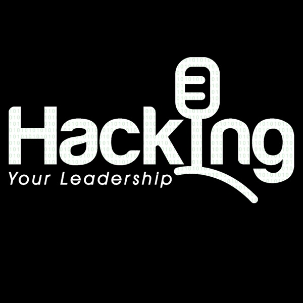 Hacking Your Leadership