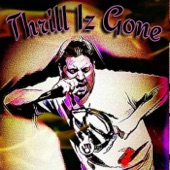 Buggin Malone - Thrill Iz Gone