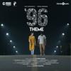 "96 (Theme) [From ""96""] - Govind Vasantha & Chinmayi"