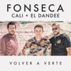 Fonseca & Cali y El Dandee - Volver a Verte ilustración