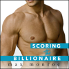 Max Monroe - Scoring the Billionaire  artwork