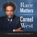 Cornel West - Race Matters, 25th Anniversary (Unabridged)