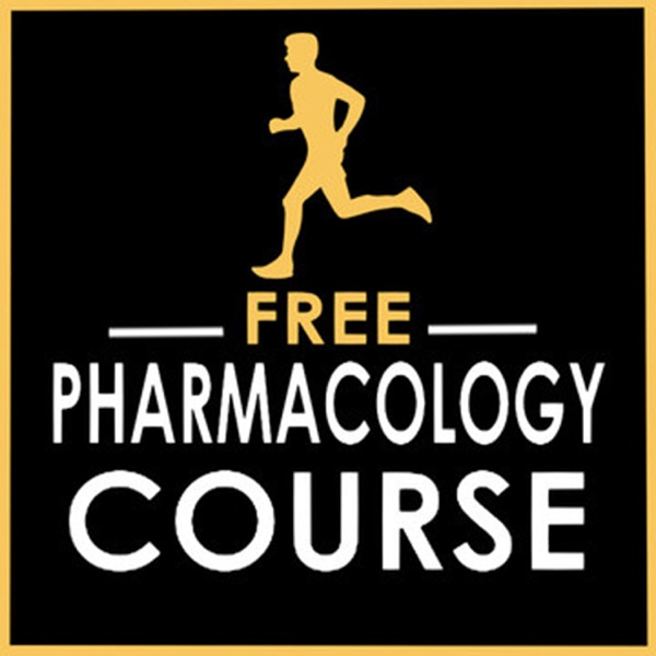 Free Pharmacology Course Podcast