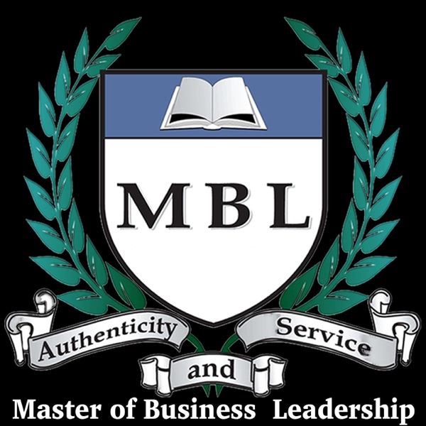 Master of Business Leadership Podcast