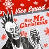 Hey Mr Christmas - EP, Vice Squad
