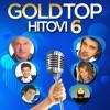 Gold Top Hitovi 6