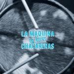 La Máquina de hacer Chacareras - La Mota (Chacarera)