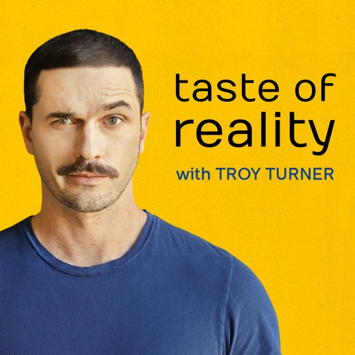 Cover image of Taste of Reality with Troy Turner