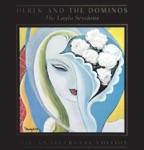 Derek & The Dominos - Keep On Growing