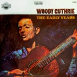 Woody Guthrie - Bury Me Beneath the Willow