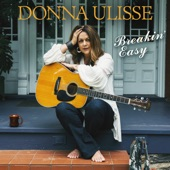 Donna Ulisse - We've Got This Love Thing Figured Out