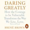 BrenГ© Brown - Daring Greatly artwork
