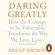 Brené Brown - Daring Greatly