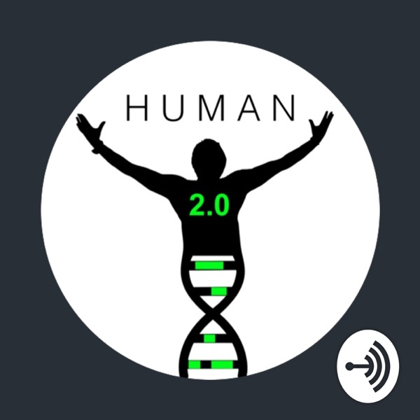 #1: Welcome to Human 2.0!