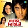 Mera Faisla (Original Motion Picture Soundtrack)