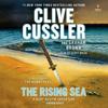Clive Cussler & Graham Brown - The Rising Sea (Unabridged) artwork