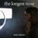 The Longest Time - Anne Reburn