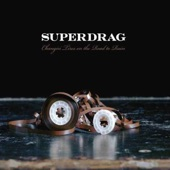 Superdrag - Lighting the Way