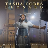 Tasha Cobbs Leonard - Your Spirit feat. Kierra Sheard