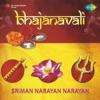 Bhajanavali Sriman Narayan Narayan