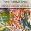 Symphonie der Nacht feat Jenny XXL Remix Single