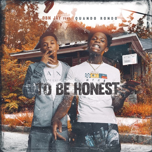 OBN Jay - To Be Honest (feat. Quando Rondo) - Single