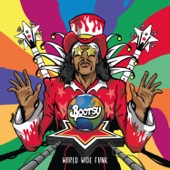Bootsy Collins - World Wide Funk (feat. Doug E. Fresh, Buckethead & Alissia Benveniste)