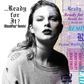...Ready for It? (BloodPop® Remix) - Single
