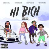 Hi Bich (Remix) [feat. YBN Nahmir, Rich the Kid and Asian Doll] - Bhad Bhabie