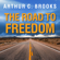 Arthur C. Brooks - The Road to Freedom: How to Win the Fight for Free Enterprise