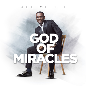 Joe Mettle - Ga Praise