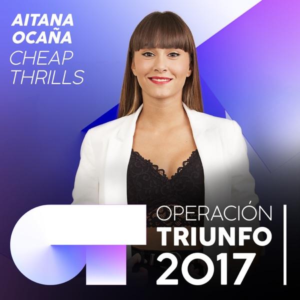 Cheap Thrills (Operación Triunfo 2017) - Single